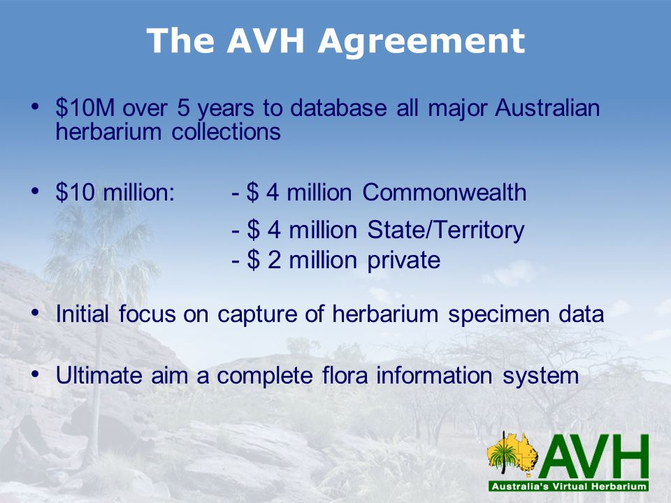 The AVH Agreement - $ 4 million State/Territory - $ 2 million private