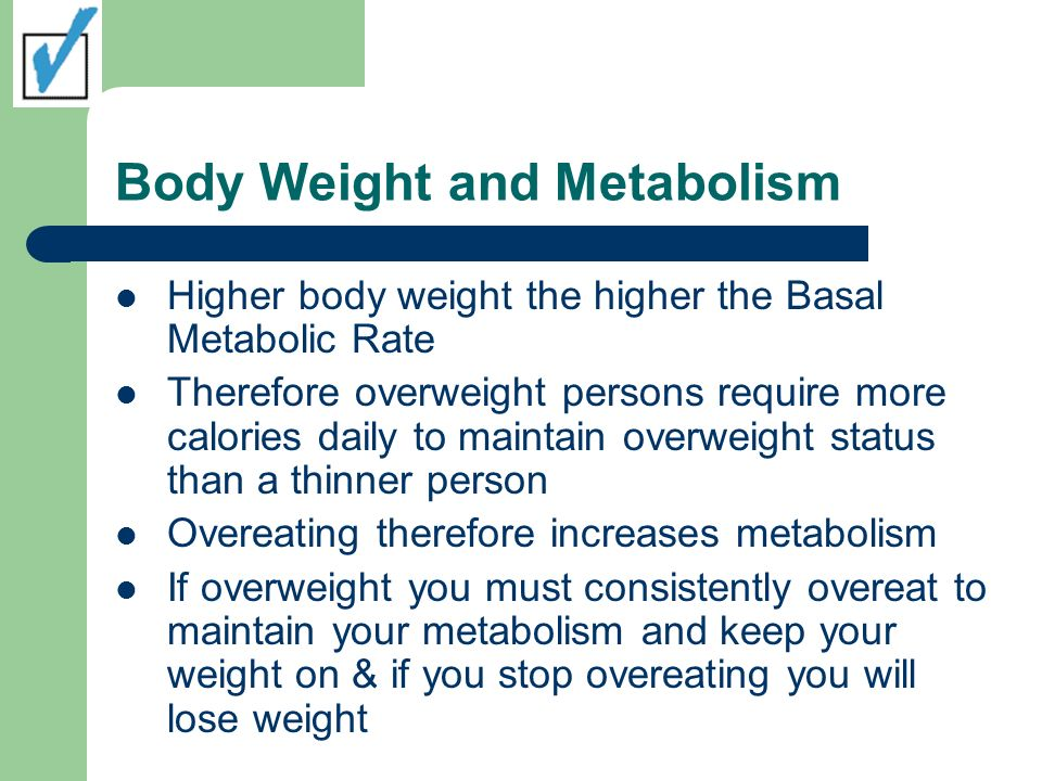 Body Weight and Metabolism