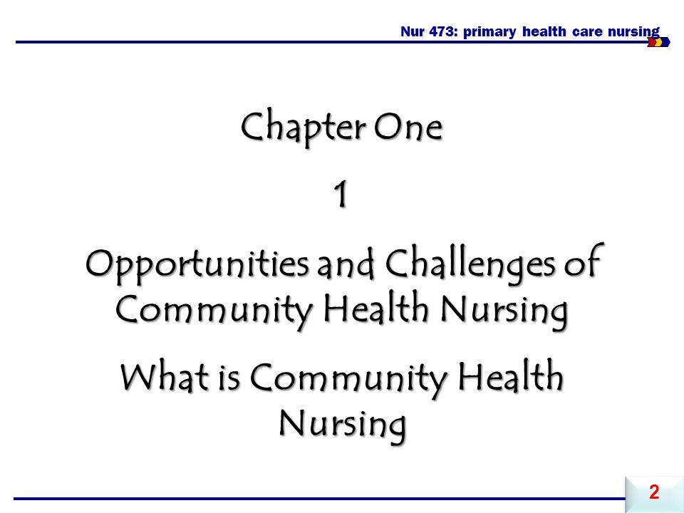 challenges to community nursing From the nursing home to the community challenges ahead for nurses in both clinical care and advancing the health of our aging population.