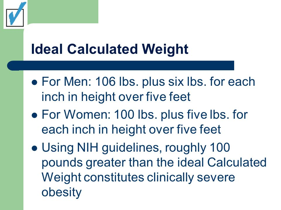 Ideal Calculated Weight