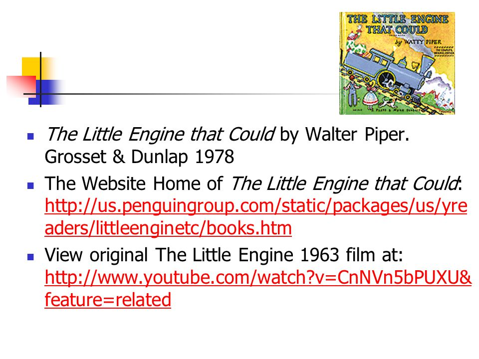 The Little Engine that Could by Walter Piper. Grosset & Dunlap 1978