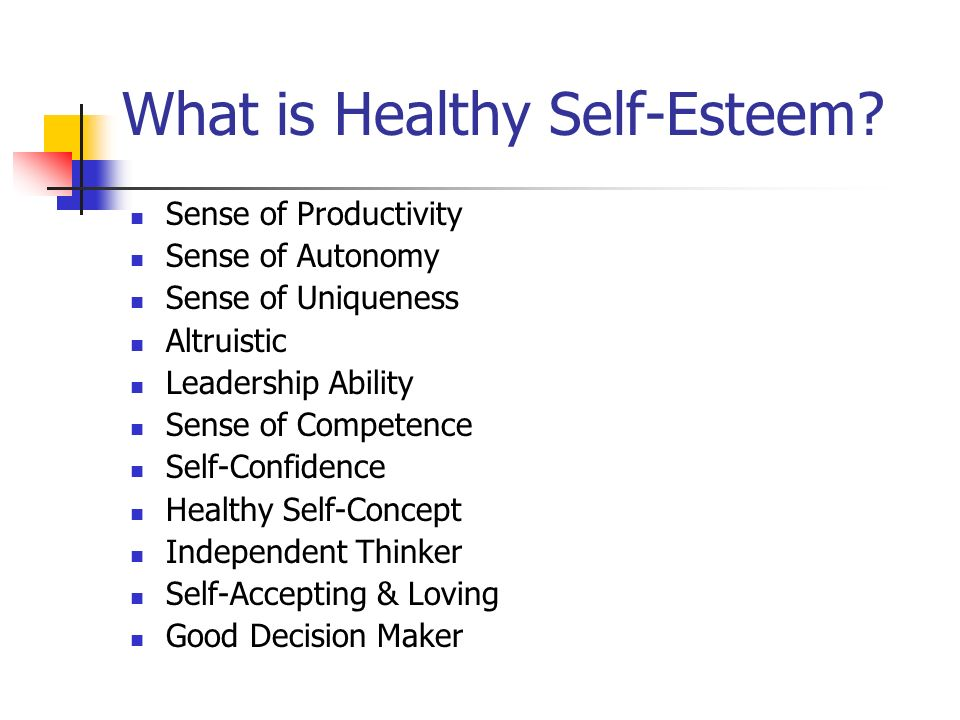 What is Healthy Self-Esteem