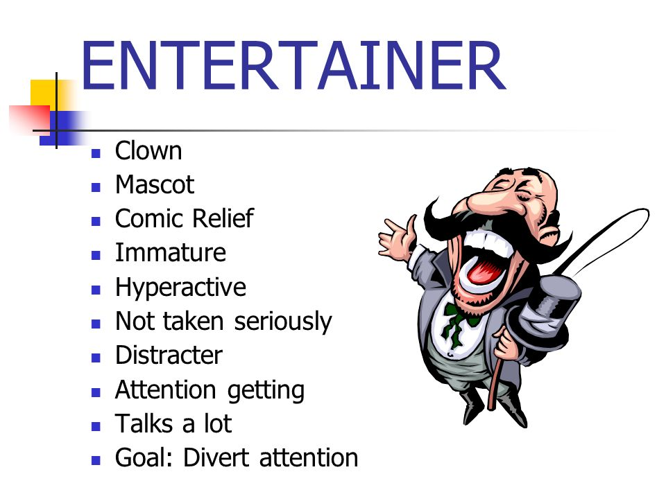 ENTERTAINER Clown Mascot Comic Relief Immature Hyperactive