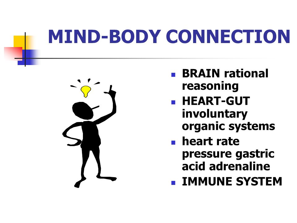 MIND-BODY CONNECTION BRAIN rational reasoning