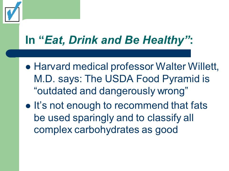 In Eat, Drink and Be Healthy :