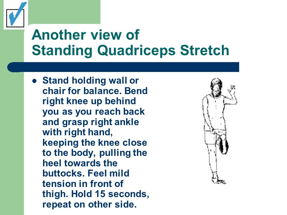 Another view of Standing Quadriceps Stretch