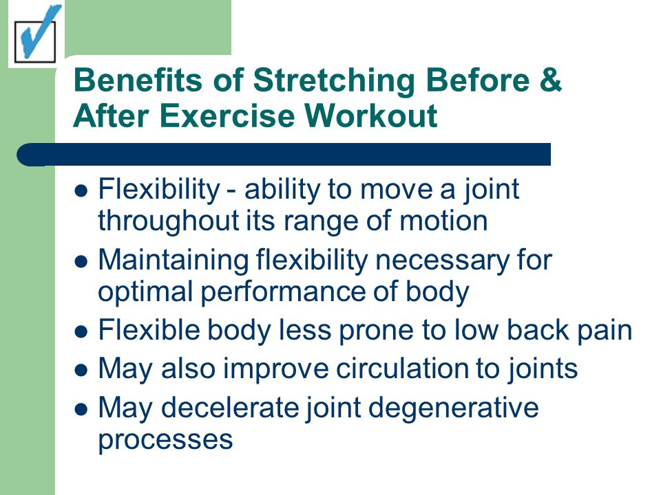 Benefits of Stretching Before & After Exercise Workout