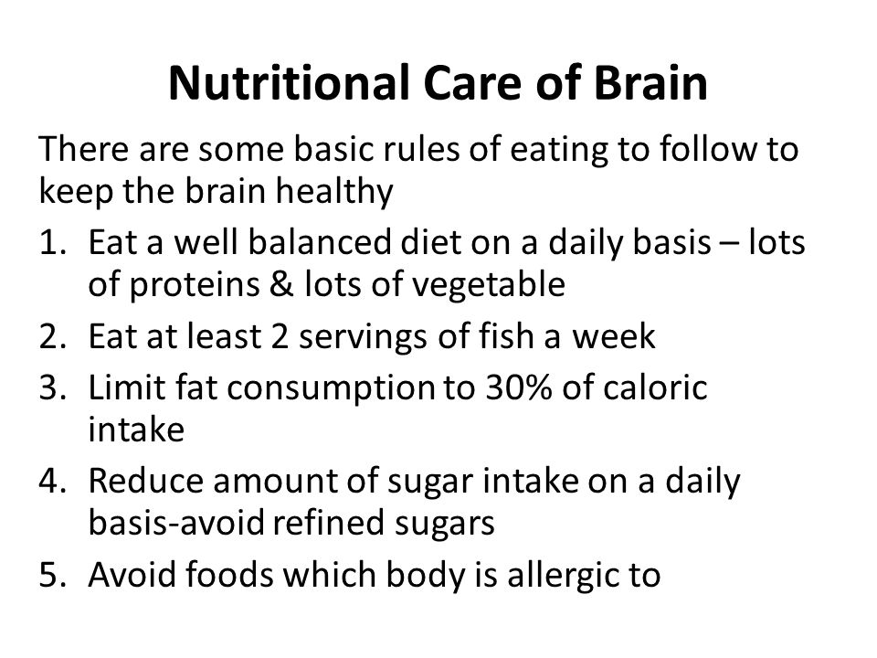Nutritional Care of Brain