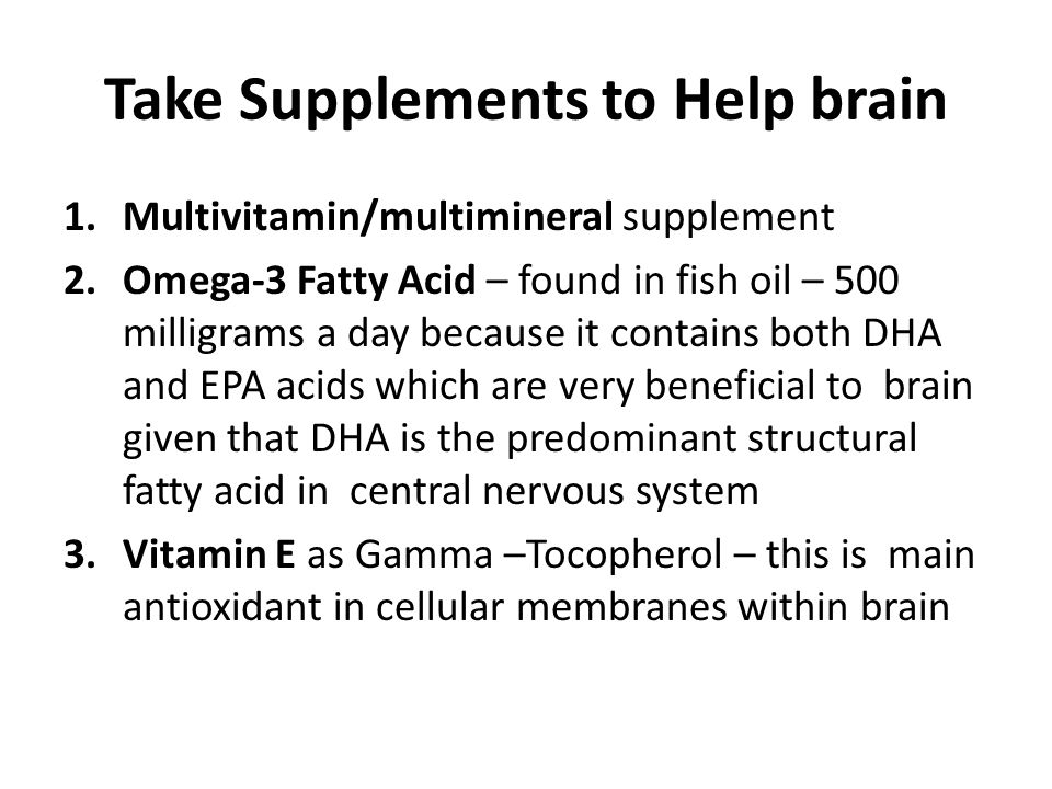 Take Supplements to Help brain