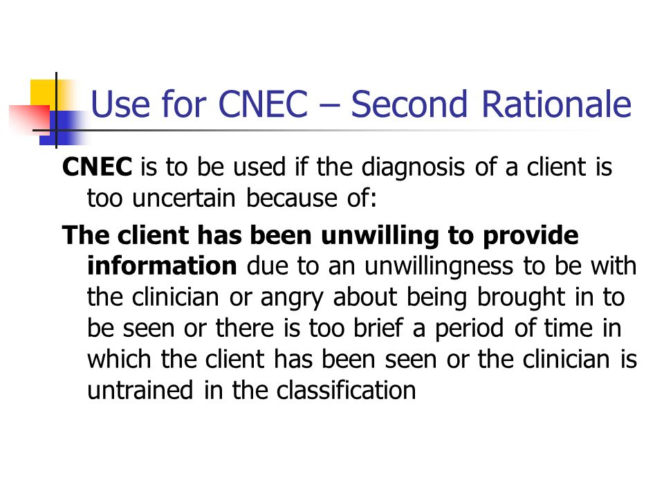 Use for CNEC – Second Rationale