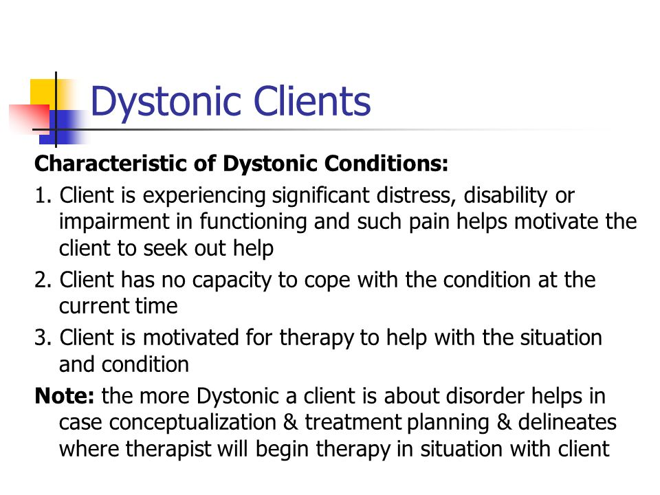 Dystonic Clients