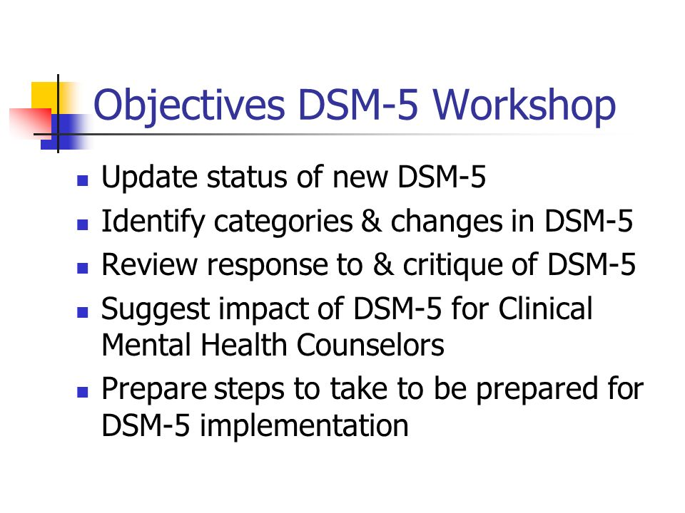 Objectives DSM-5 Workshop