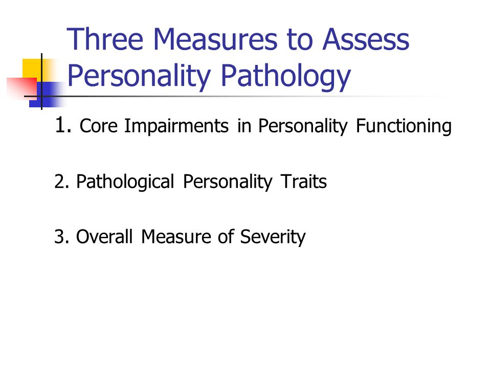 Three Measures to Assess Personality Pathology