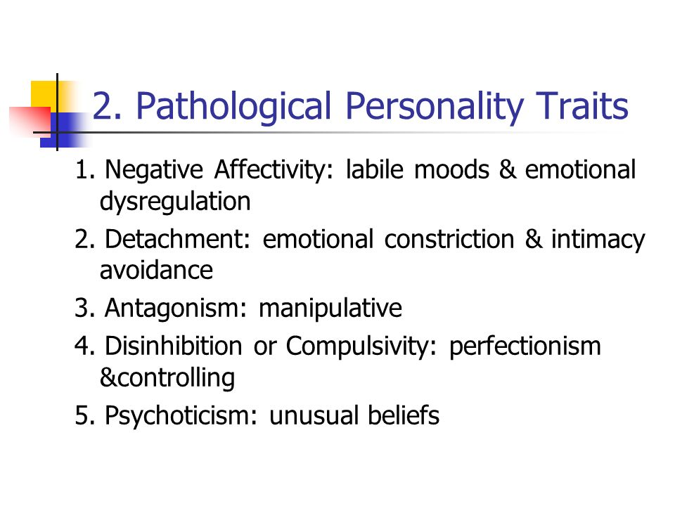 2. Pathological Personality Traits