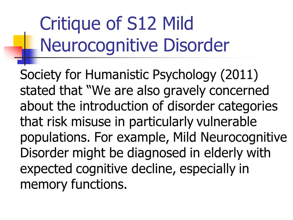 Critique of S12 Mild Neurocognitive Disorder