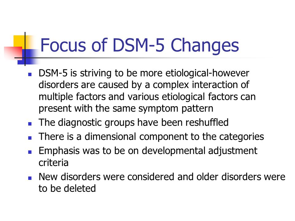 Focus of DSM-5 Changes