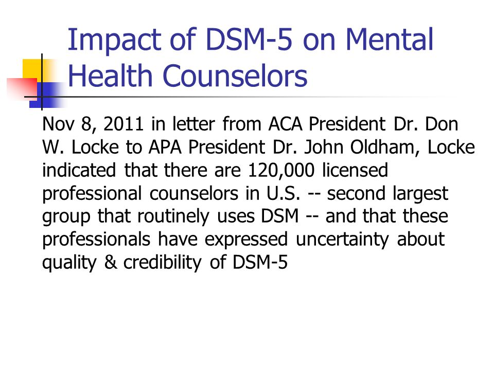 Impact of DSM-5 on Mental Health Counselors