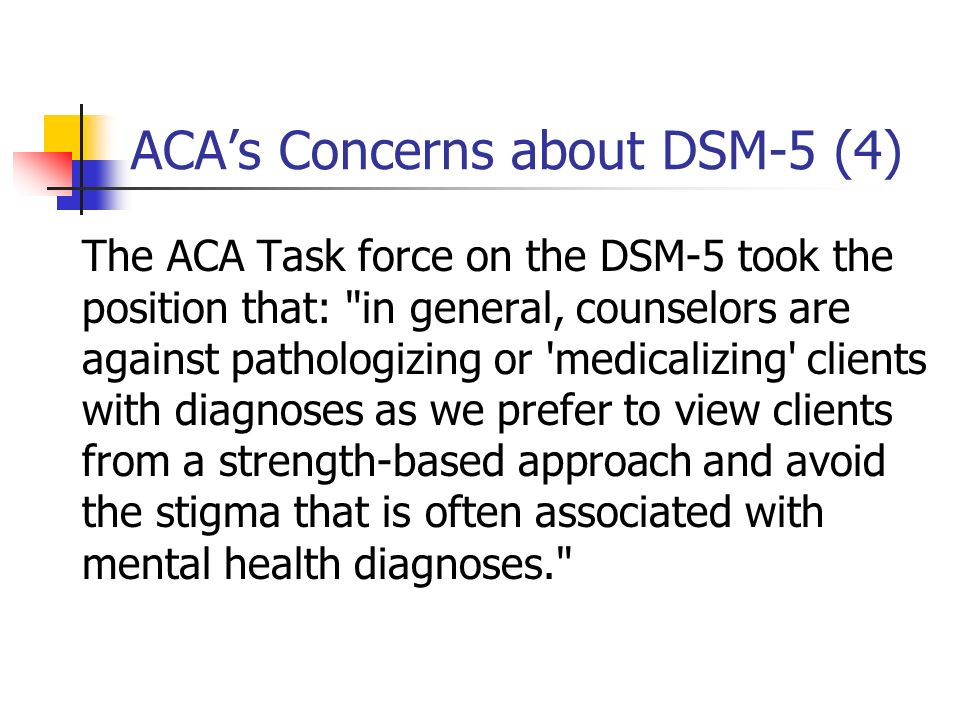 ACA's Concerns about DSM-5 (4)