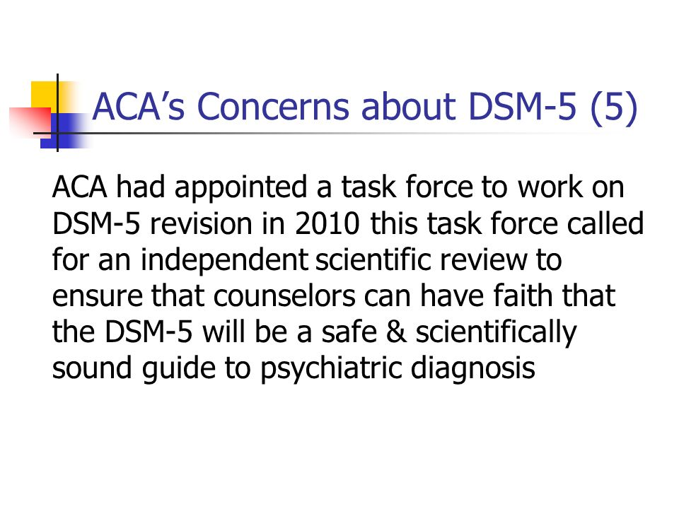 ACA's Concerns about DSM-5 (5)