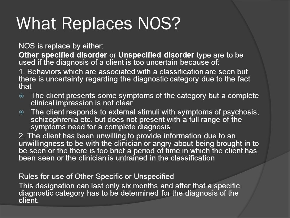 What Replaces NOS NOS is replace by either: