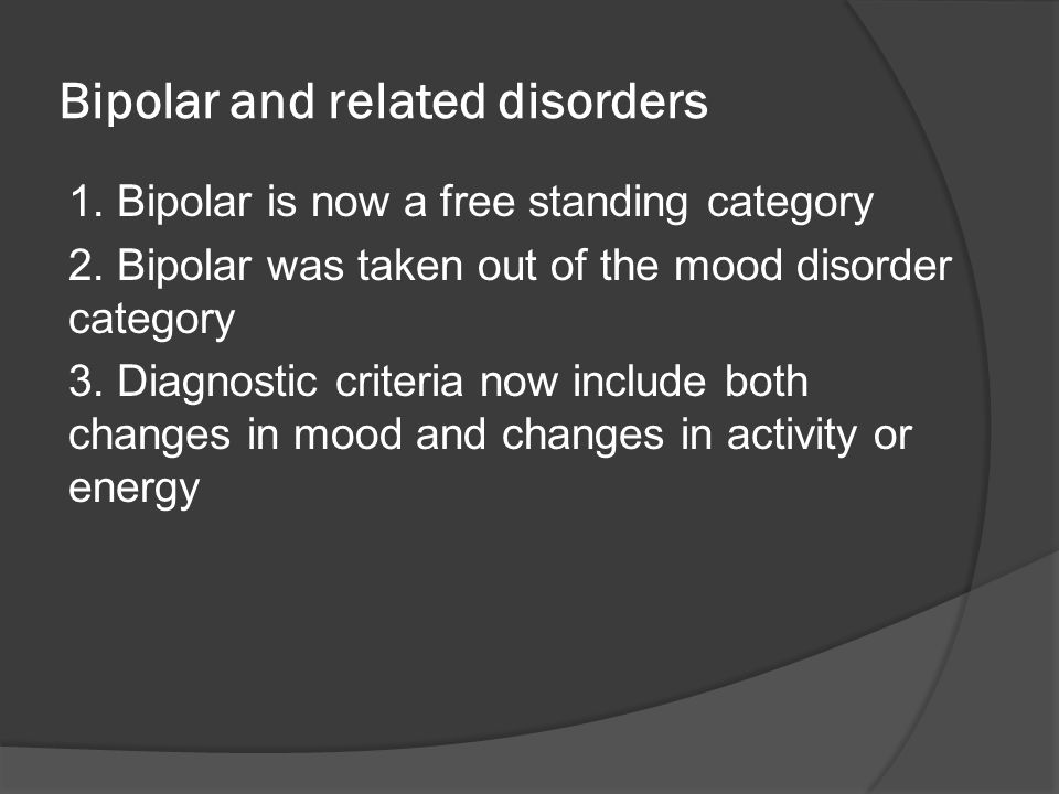 Bipolar and related disorders