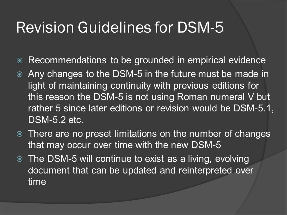 Revision Guidelines for DSM-5