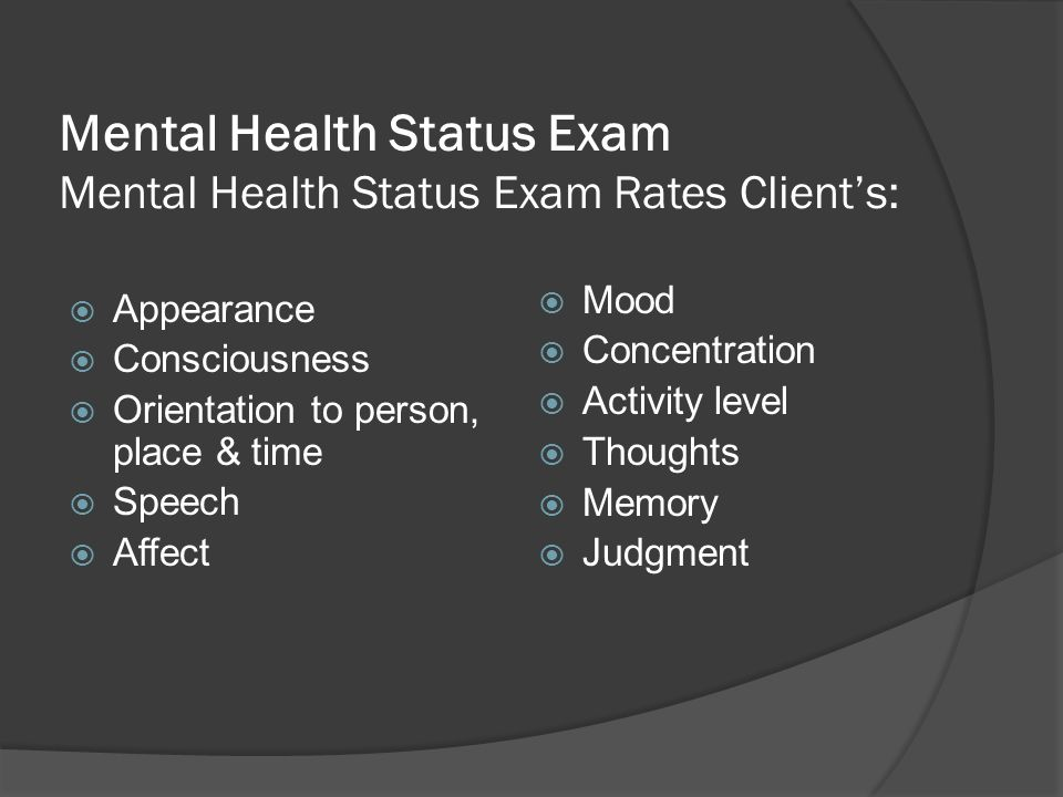 Mental Health Status Exam Mental Health Status Exam Rates Client's:
