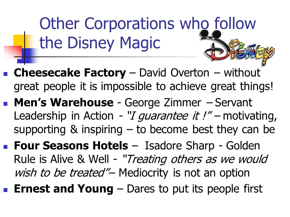 Other Corporations who follow the Disney Magic