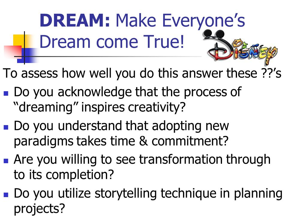 DREAM: Make Everyone's Dream come True!