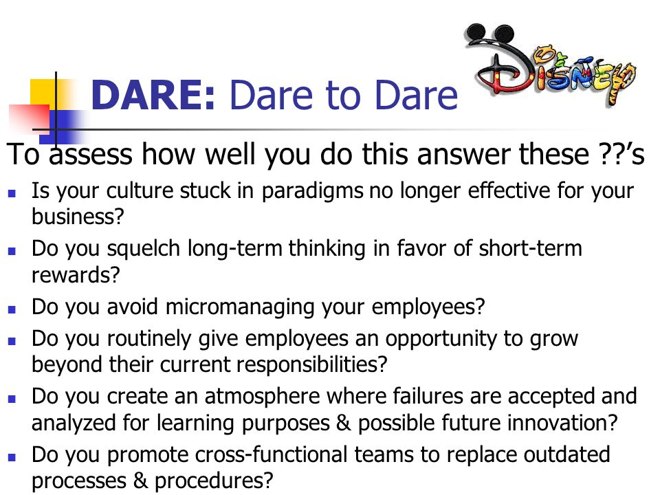 DARE: Dare to Dare! To assess how well you do this answer these 's