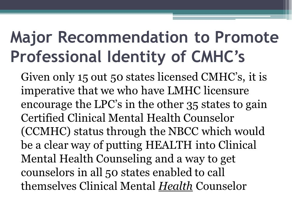 Major Recommendation to Promote Professional Identity of CMHC's