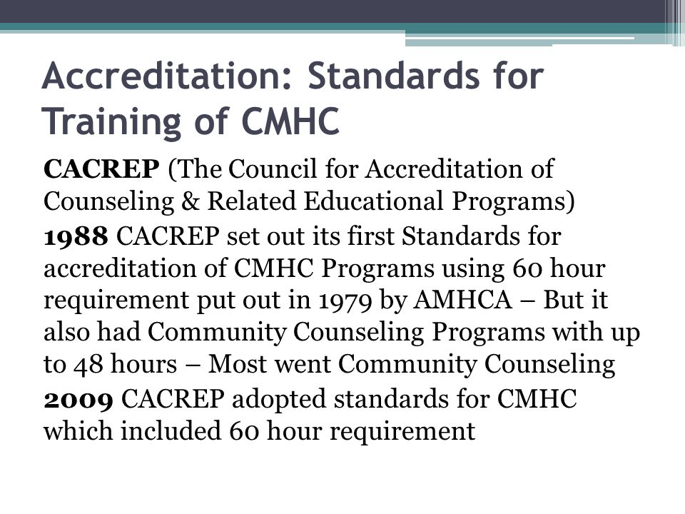 Accreditation: Standards for Training of CMHC
