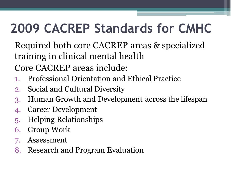 2009 CACREP Standards for CMHC