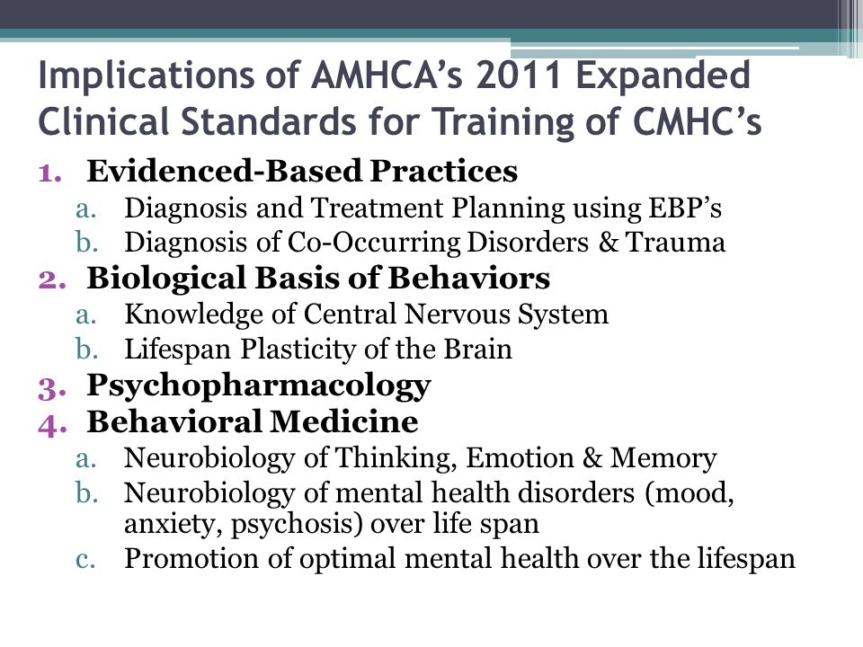 Implications of AMHCA's 2011 Expanded Clinical Standards for Training of CMHC's
