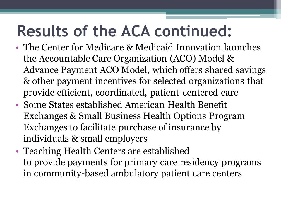 Results of the ACA continued: