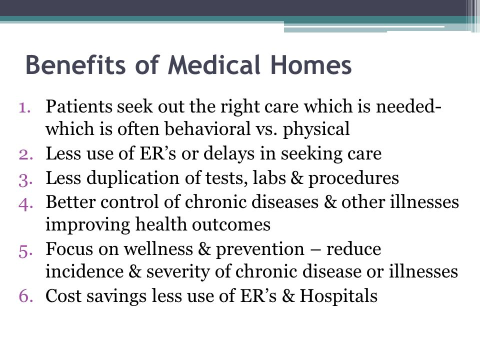 Benefits of Medical Homes