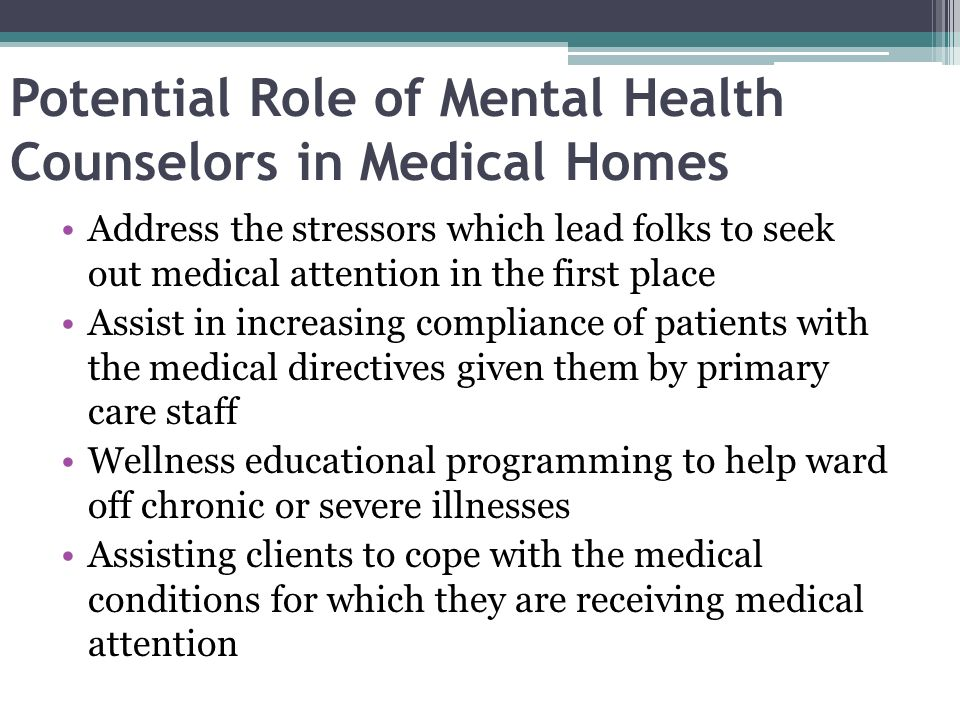 Potential Role of Mental Health Counselors in Medical Homes
