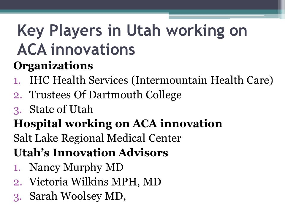 Key Players in Utah working on ACA innovations