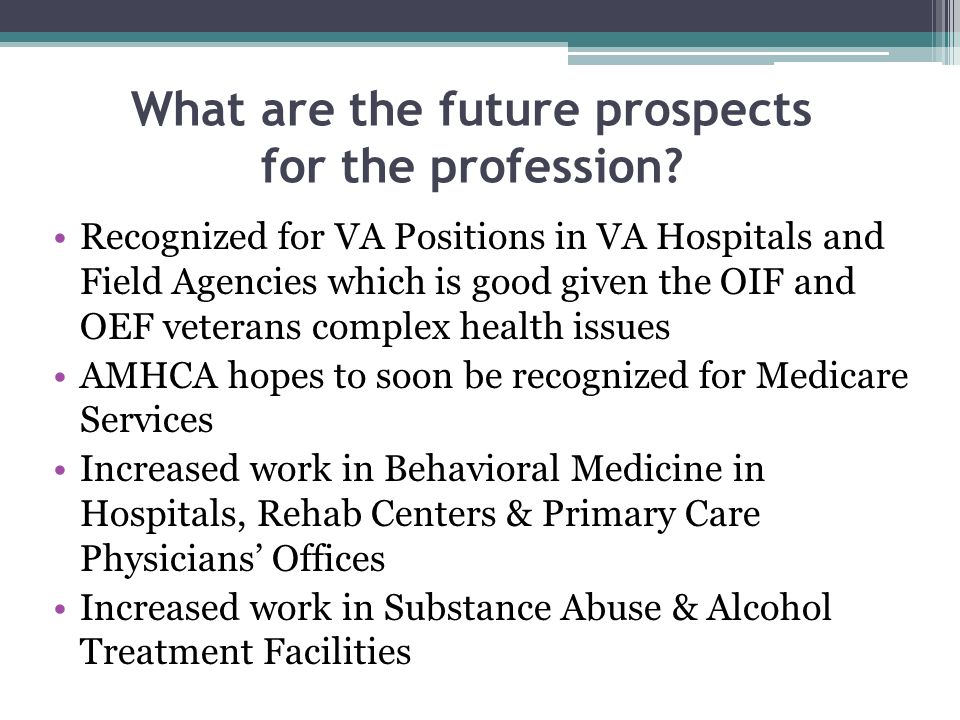 What are the future prospects for the profession