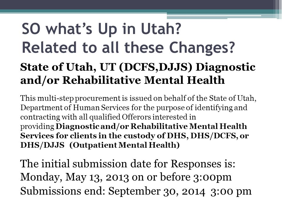 SO what's Up in Utah Related to all these Changes