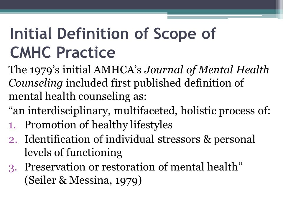 Initial Definition of Scope of CMHC Practice
