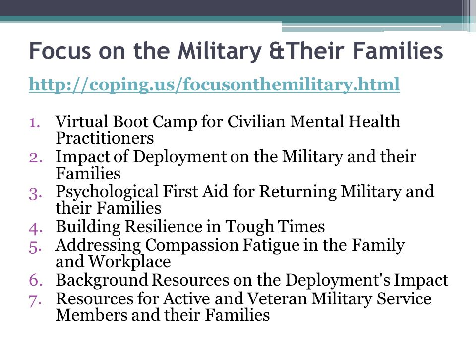 Focus on the Military &Their Families