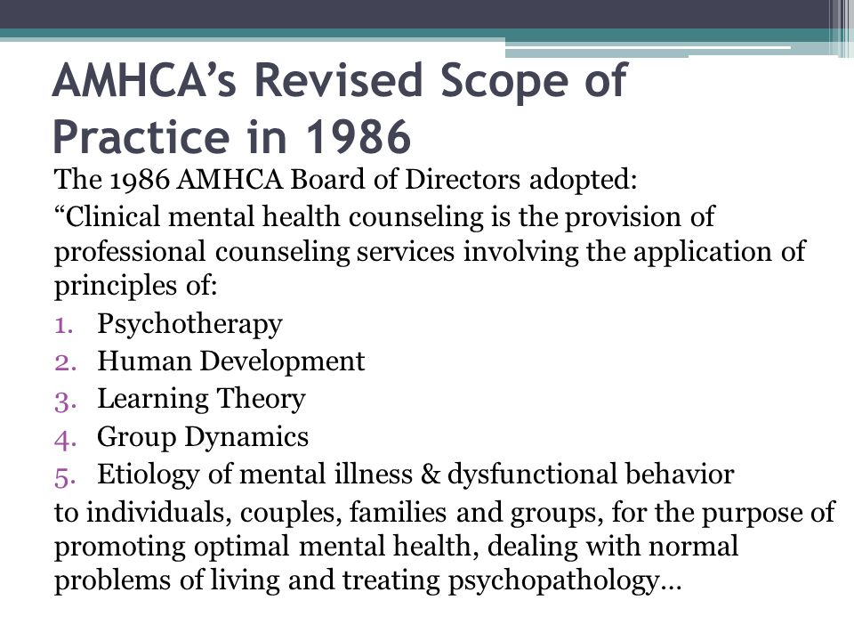AMHCA's Revised Scope of Practice in 1986