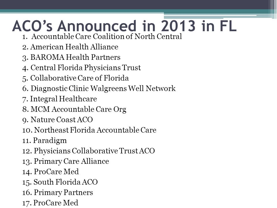 ACO's Announced in 2013 in FL