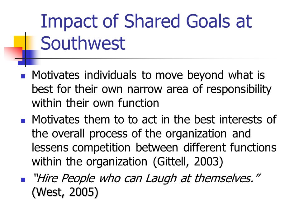 Impact of Shared Goals at Southwest