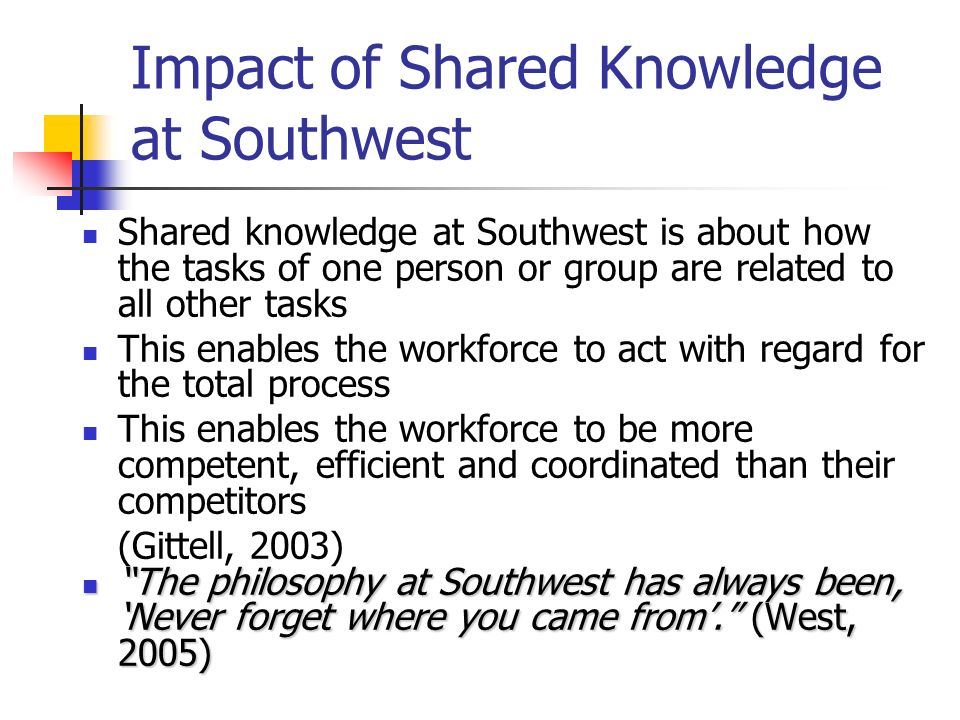 Impact of Shared Knowledge at Southwest