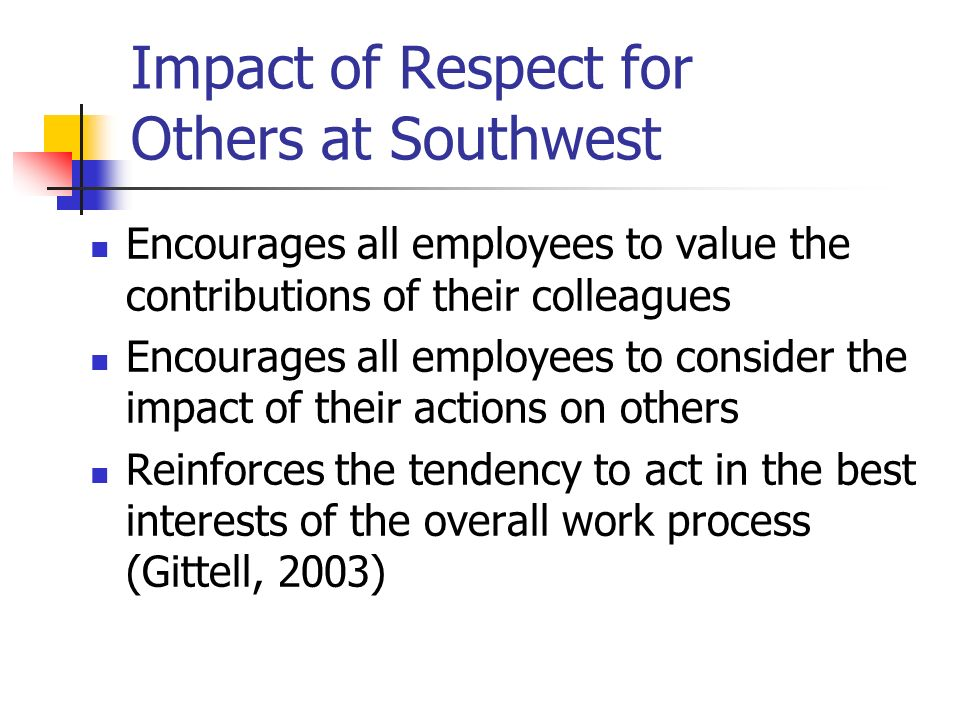 Impact of Respect for Others at Southwest