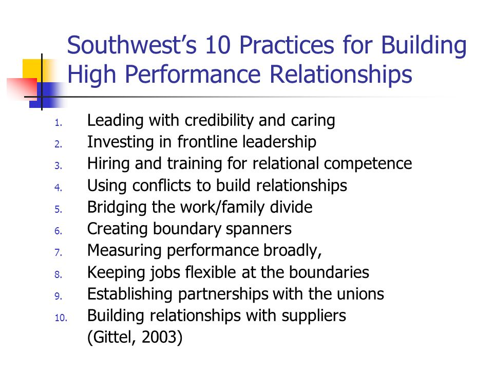 Southwest's 10 Practices for Building High Performance Relationships
