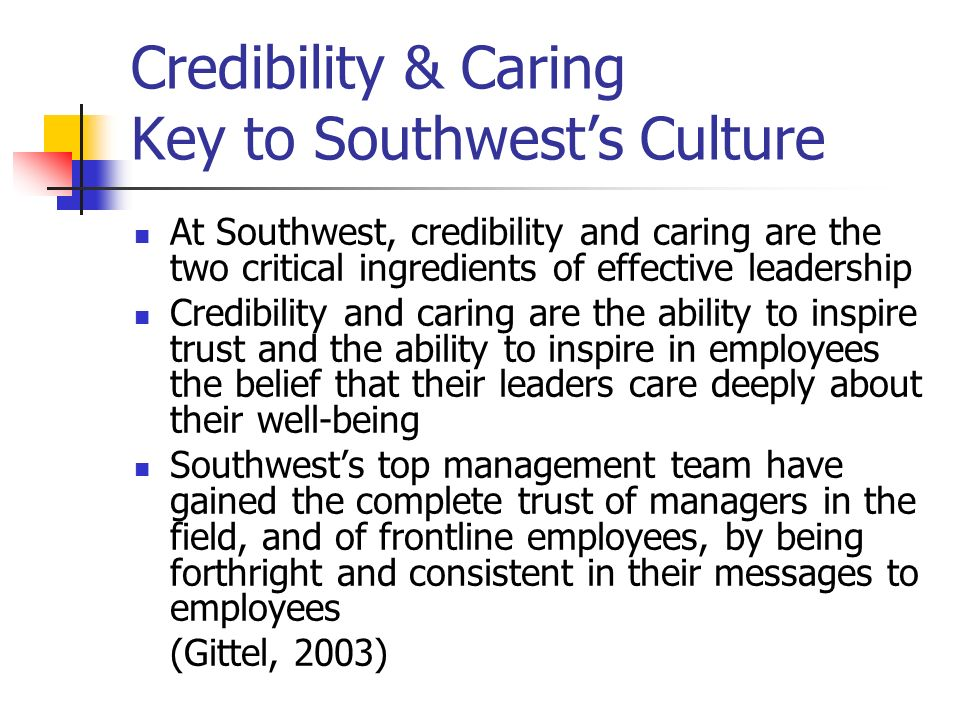 Credibility & Caring Key to Southwest's Culture
