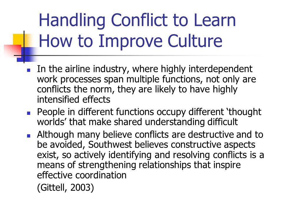 Handling Conflict to Learn How to Improve Culture